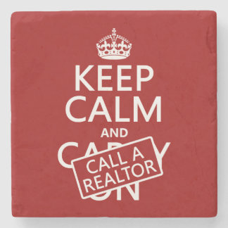 Keep Calm and Call A Realtor Stone Coaster