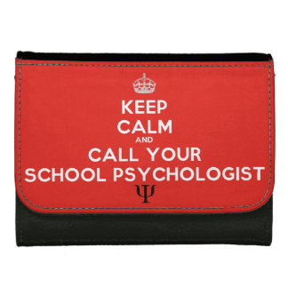 Keep Calm and Call a School Psychologist Wallet