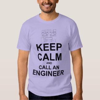 Keep Calm and Call an Engineer T Shirt