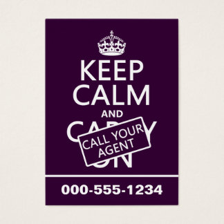 Keep Calm and Call Your Agent (any color) Business Card