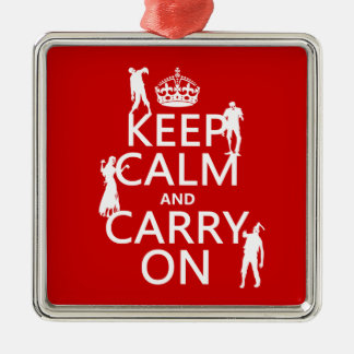 Keep Calm and Carry On (zombies) (any color) Christmas Ornament