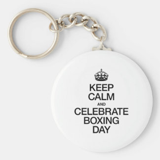 KEEP CALM AND CELEBRATE BOXING DAY KEY CHAINS