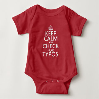 Keep Calm 'and' Check For Typos (in any color) Baby Bodysuit