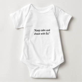 Keep calm and check with Ed baby edition Baby Bodysuit