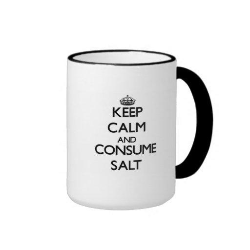 Keep calm and consume Salt Mugs