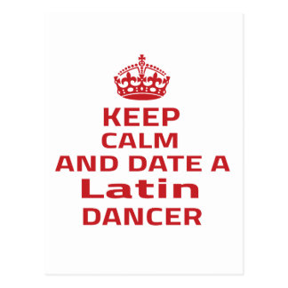 Keep calm and date a Latin dancer Postcards