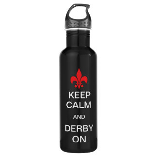 Keep Calm and Derby on 710 Ml Water Bottle