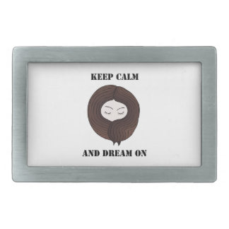 Keep Calm And Dream On Belt Buckles