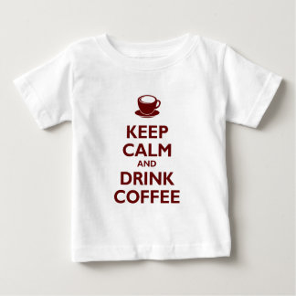 Keep Calm and Drink Coffee Baby T-Shirt