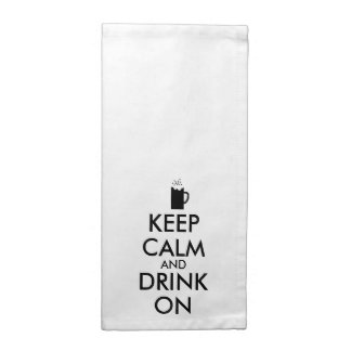 Keep Calm and Drink On Beer Soda Root Beer Lovers Napkin