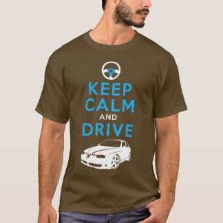 Keep Calm and Drive -156- /version2 T-Shirt