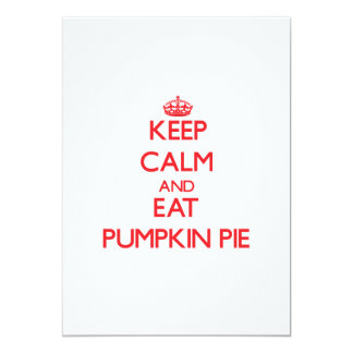 Keep calm and eat Pumpkin Pie Personalized Announcements
