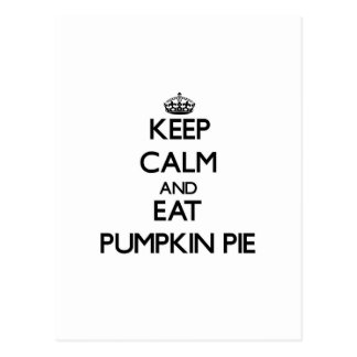 Keep calm and eat Pumpkin Pie Post Cards