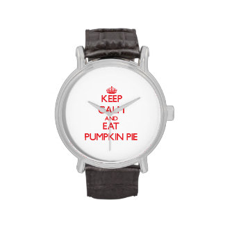 Keep calm and eat Pumpkin Pie Wristwatch