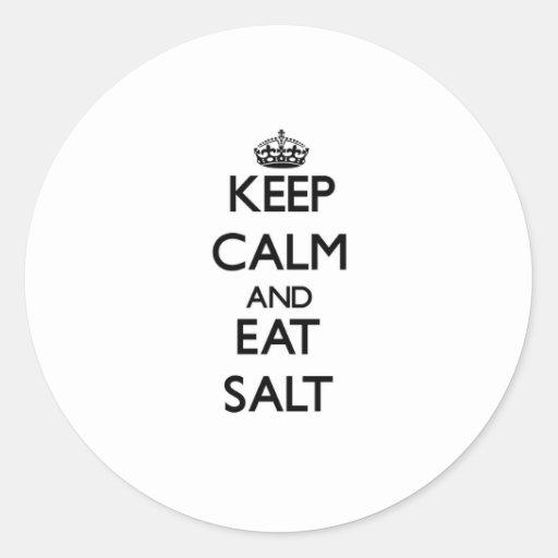 Keep calm and eat Salt Sticker