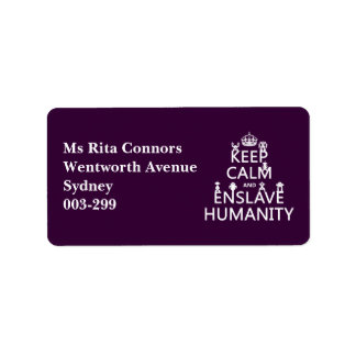 Keep Calm and Enslave Humanity (robots) Address Label