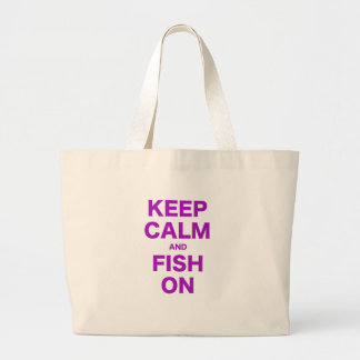 Keep Calm and Fish On Large Tote Bag
