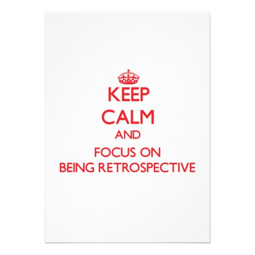 Keep Calm and focus on Being Retrospective Personalized Announcements