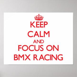 Keep calm and focus on Bmx Racing Poster