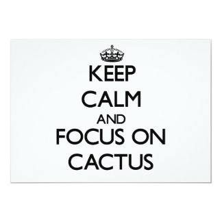 Keep Calm and focus on Cactus Card