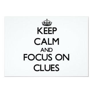 Keep Calm and focus on Clues 13 Cm X 18 Cm Invitation Card