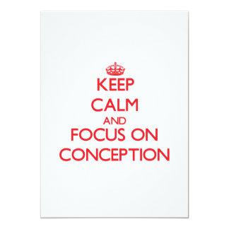 Keep Calm and focus on Conception 13 Cm X 18 Cm Invitation Card