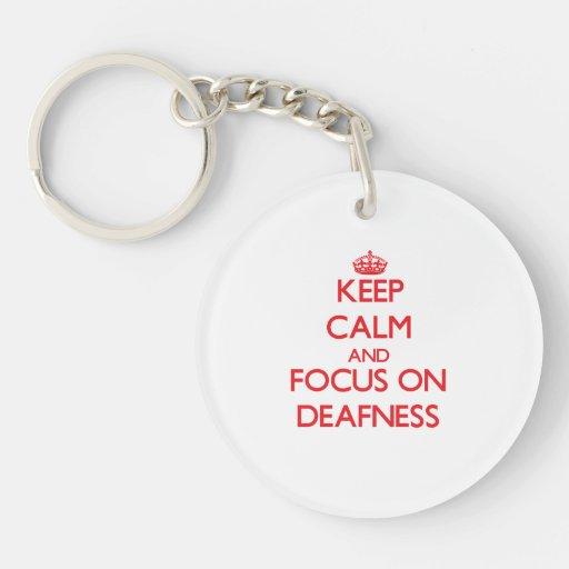 Keep Calm and focus on Deafness Acrylic Keychains