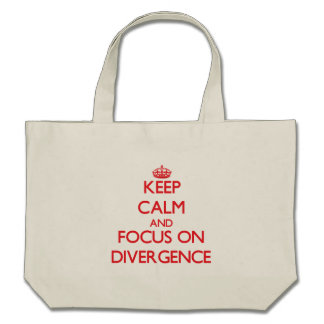 Keep Calm and focus on Divergence Tote Bags