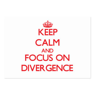 Keep Calm and focus on Divergence Business Cards