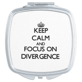 Keep Calm and focus on Divergence Makeup Mirror