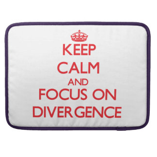 Keep Calm and focus on Divergence Sleeve For MacBooks
