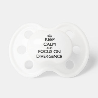 Keep Calm and focus on Divergence Pacifiers