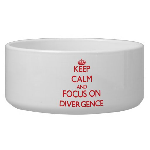 Keep Calm and focus on Divergence Pet Bowl