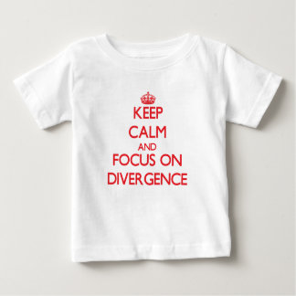 Keep Calm and focus on Divergence Shirts