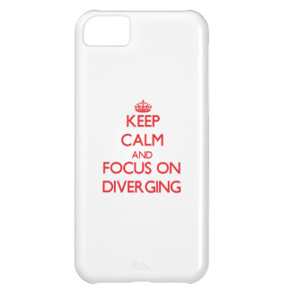 Keep Calm and focus on Diverging Cover For iPhone 5C