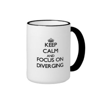 Keep Calm and focus on Diverging Ringer Mug