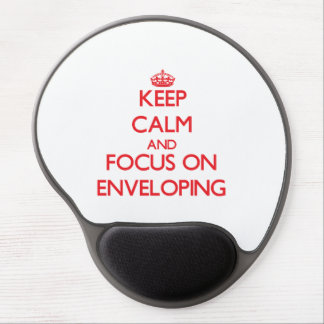 Keep Calm and focus on ENVELOPING Gel Mouse Pad