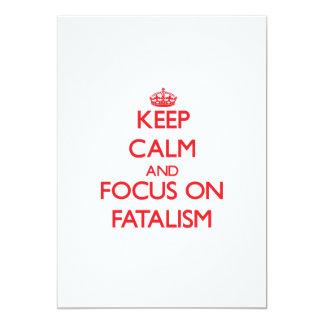 Keep Calm and focus on Fatalism Custom Invite