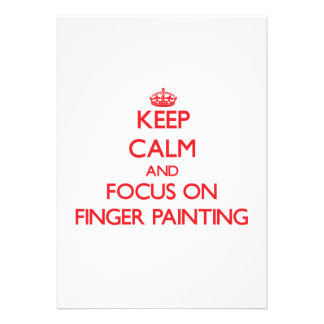 Keep Calm and focus on Finger Painting Card