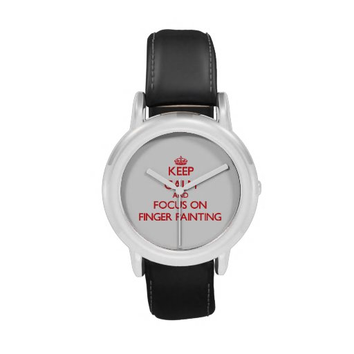 Keep Calm and focus on Finger Painting Wristwatch