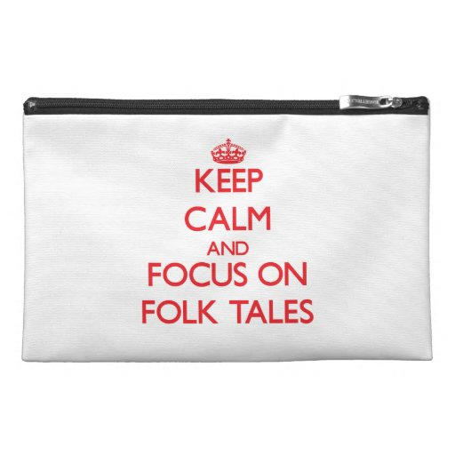 Keep Calm and focus on Folk Tales Travel Accessory Bags