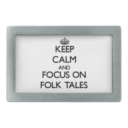 Keep Calm and focus on Folk Tales Belt Buckle