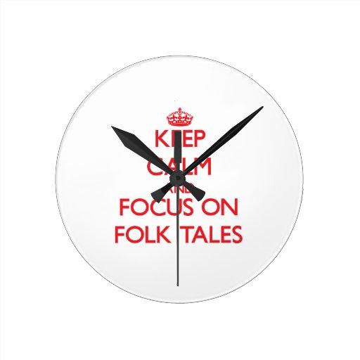 Keep Calm and focus on Folk Tales Clock