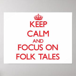 Keep Calm and focus on Folk Tales Print