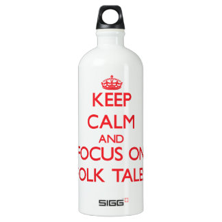 Keep Calm and focus on Folk Tales SIGG Traveller 1.0L Water Bottle