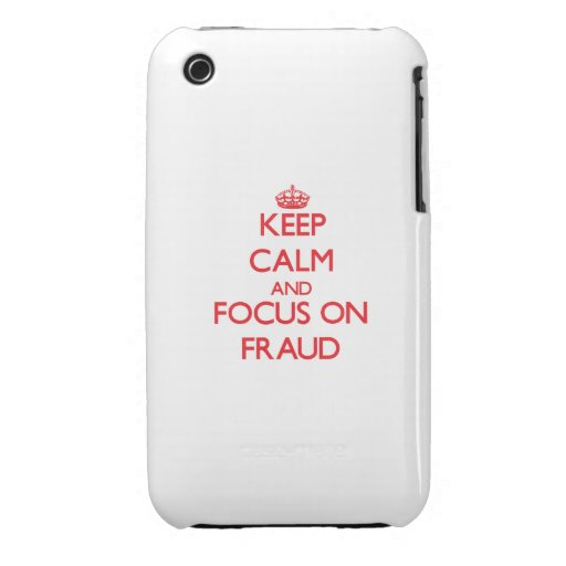 Keep Calm and focus on Fraud iPhone 3 Cover