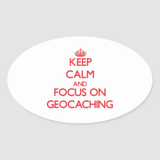 Keep calm and focus on Geocaching Sticker