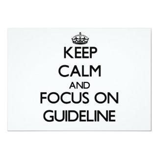 Keep Calm and focus on Guideline 13 Cm X 18 Cm Invitation Card