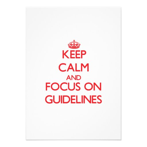 Keep Calm and focus on Guidelines Custom Invitation