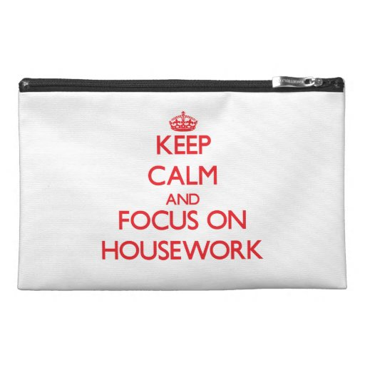 Keep Calm and focus on Housework Travel Accessories Bag